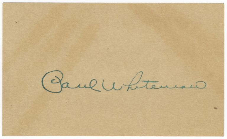 Autograph signature of the noted band leader. Paul WHITEMAN.
