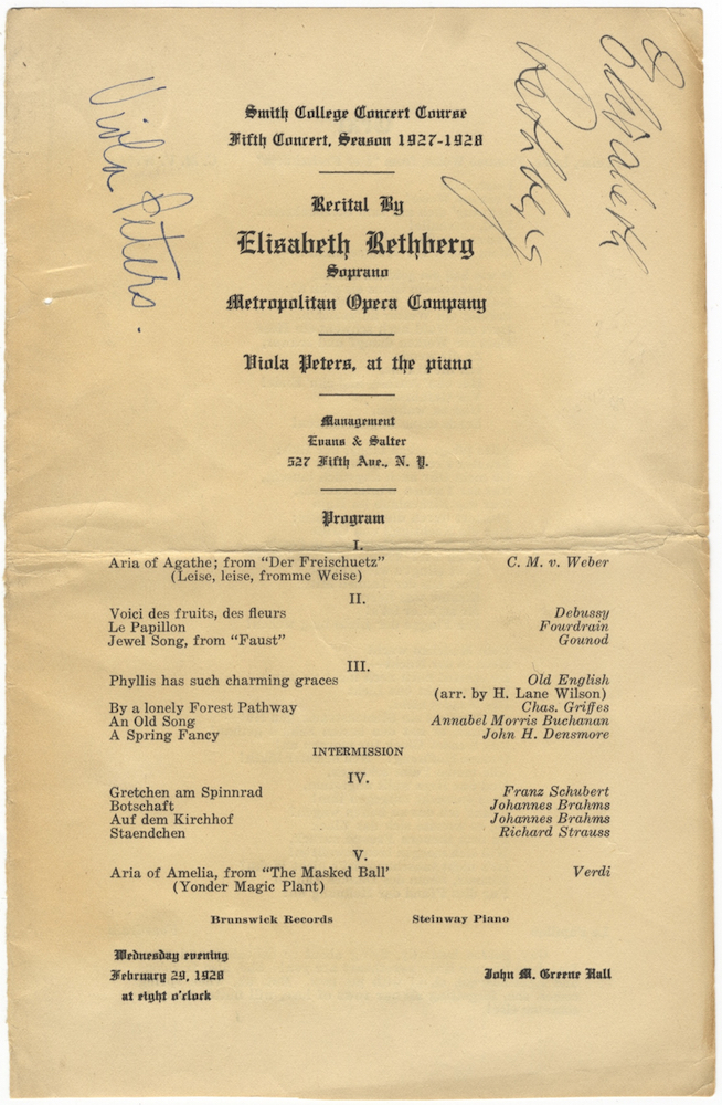 Signed program for a recital of songs and arias by Weber, Debussy, Schubert, R. Strauss, Verdi, and others, with Viola Peters at the piano, Smith College, Massachusetts, February 29, 1928. Elisabeth RETHBERG.