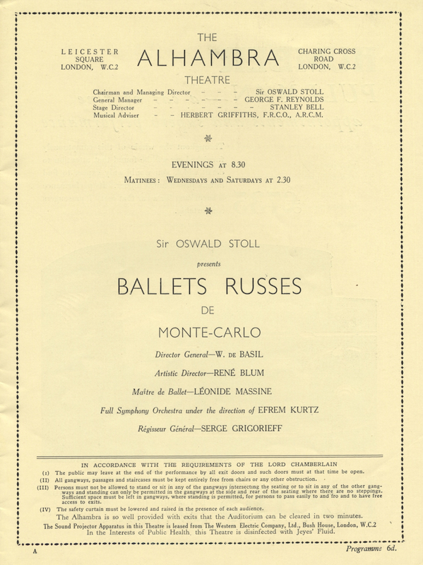 Ballets Russes de Monte-Carlo Director General - W. de Basil Artistic Director - Renée Blum Maître de Ballet - Léonide Massine Full Symphony Orchestra under the direction of Efrem Kurtz Régisseur Général - Serge Grigorieff. Program for the 1933 season at The Alhambra Theatre, London. BALLET - 20th Century.