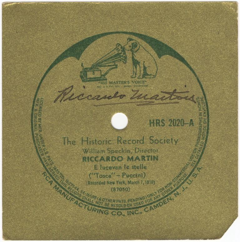 Autograph signature in black ink on a gold RCA record label featuring Martin singing E lucevan le stelle from Puccini's Tosca recorded in New York on March 7, 1910. Riccardo MARTIN.