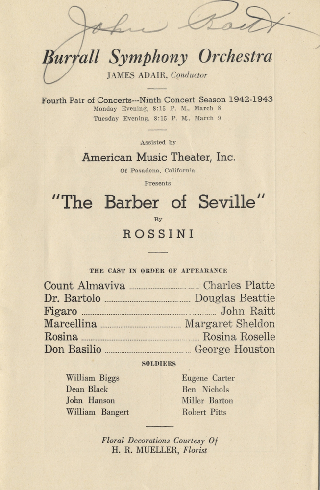 Signed program for a performance of Rossini's Barber of Seville with the Burrall Symphony Orchestra, Columbia, MO, March 8-9, 1943. John RAITT.