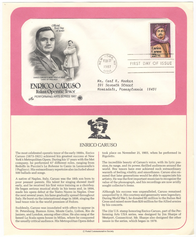 "Official First Day of Issue envelope with two portraits of Caruso at left, one in formal dress and the other a full-length role portrait as Canio in Pagliacci, with one 22-cent commemorative postal stamp, postmarked New York, February 27, 1987 and ""First Day of Issue."" Enrico CARUSO."
