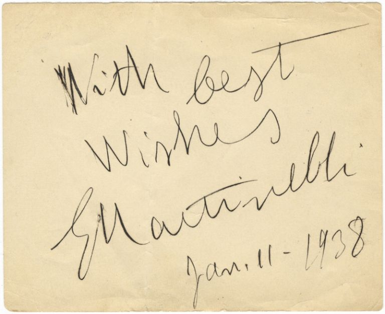 "Autograph signature (""G Martinelli"") in black ink dated January 11, 1938, inscribed ""With best wishes"" Giovanni MARTINELLI."