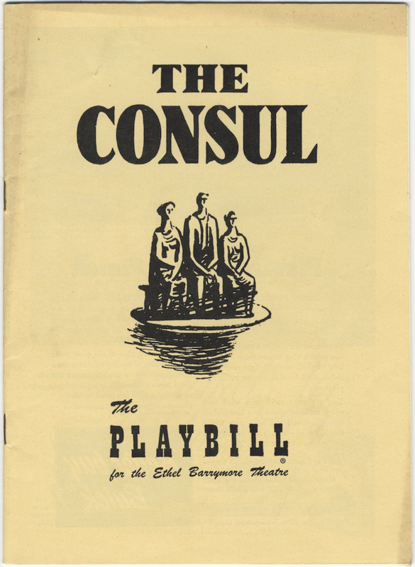 The Consul... Musical Director Thomas Schippers Settings by Horace Armistead... Costumes by Grace Houston Dreams Choreography by John Butler Entire Production Staged by Mr. Menotti. Gian-Carlo MENOTTI.
