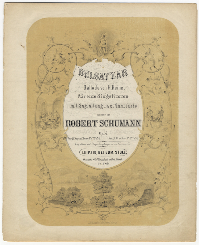 [Op. 57]. Belsatzar Ballade von H. Heine. für eine Singstimme mit Begleitung des Pianoforte... Ausg. f. Alt od. Bass. [Piano-vocal score for soprano or tenor]. Robert SCHUMANN.