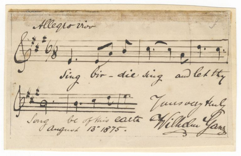 """Autograph musical quotation signed """"Wilhelm Ganz,"""" dated August 13, 1875, and inscribed. Wilhelm GANZ."""
