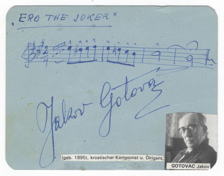 Autograph musical quotation boldly signed in full and notated in blue ink. Jakov GOTOVAC.