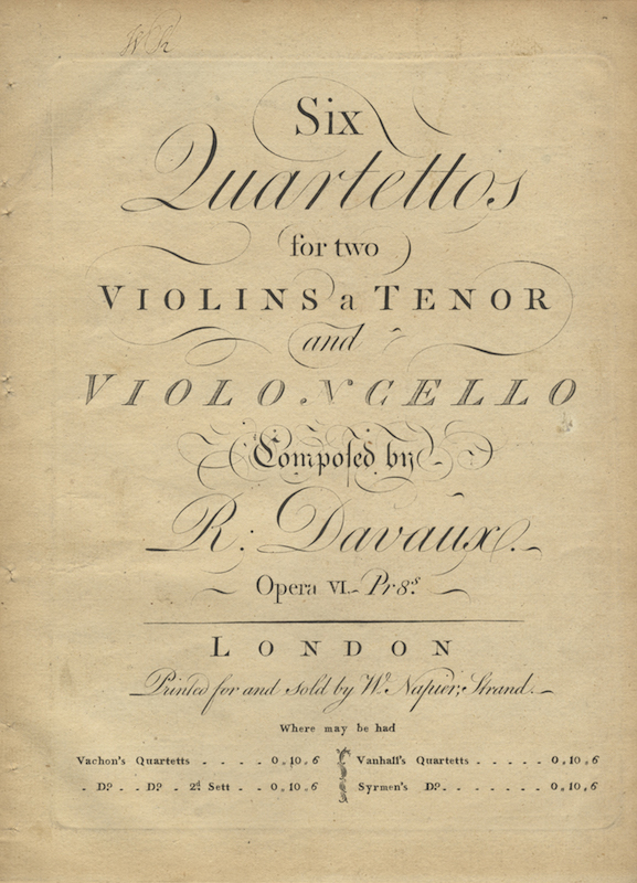 [Op. 6]. Six Quartettos for two Violins a Tenor and Violoncello... Opera VI. [Parts]. Jean-Baptiste DAVAUX.