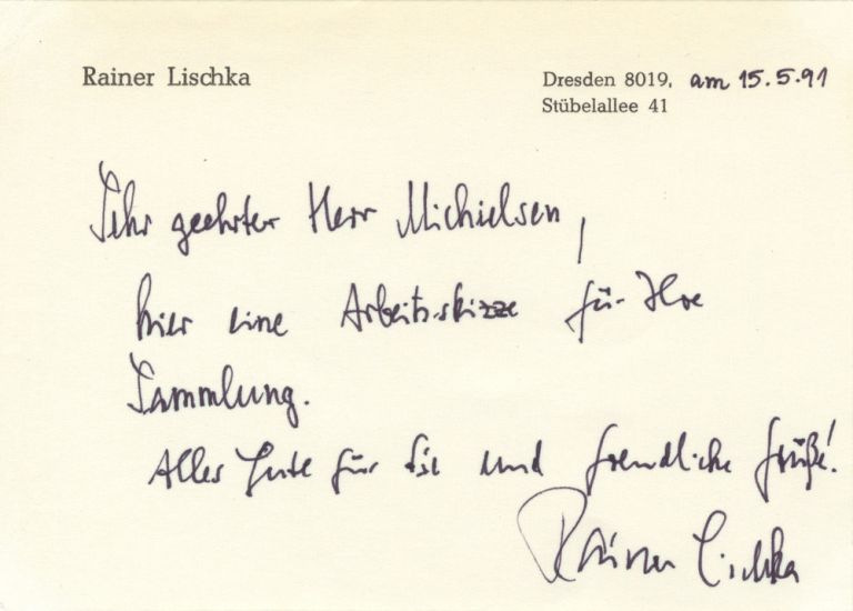 Autograph letter signed to Dutch collector Peter Michielsen. Rainer 1942- LISCHKA.
