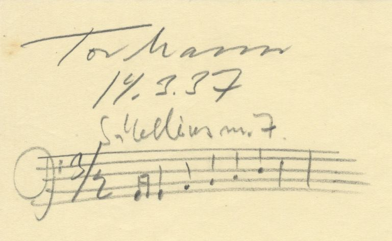 "Autograph musical quotation signed in full. The first measure of ""Sibellius[!] no. 7."" (Sibelius, Symphony no. 7). Notated in pencil on one staff, bass clef. Signed and dated ""14.3.[19]37"" in pencil; also signed and dated ""15.3.37"" on verso. Tor MANN."