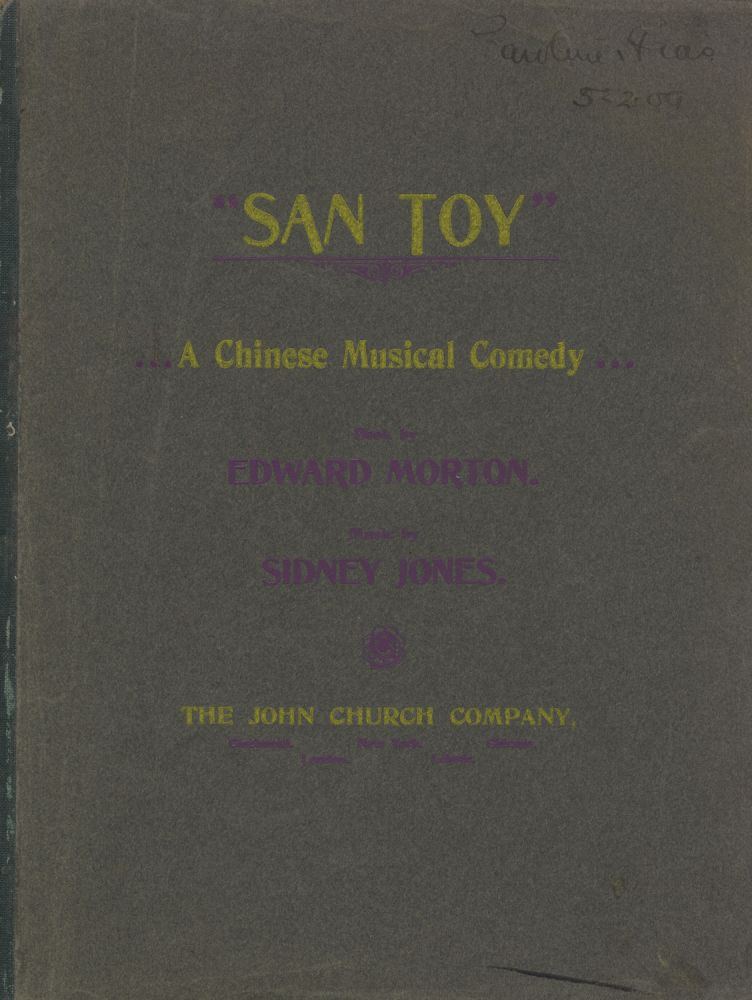 San Toy A Chinese Musical Comedy Book by Edward Morton. [Piano-vocal score]. Sidney JONES.