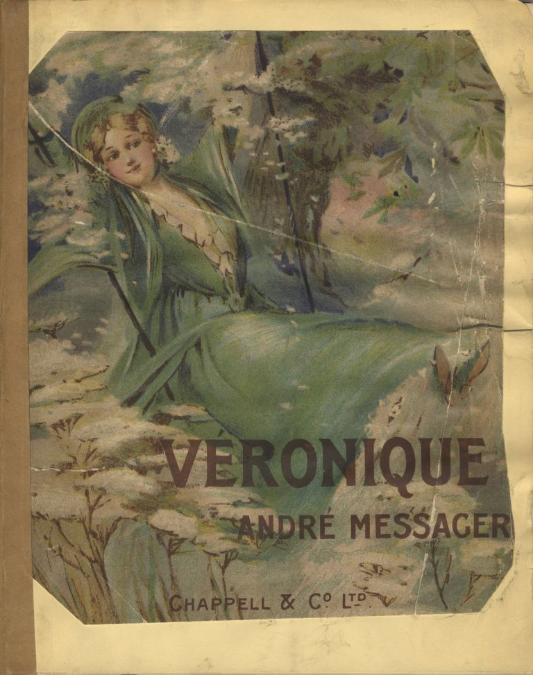 Véronique. Comic Opera in Three Acts. By A. Vanloo and G. Duval... English Version by Henry Hamilton. Lyrics by Lilian Eldée. With Alterations and Additions by Percy Greenbank. [Piano-vocal score]. André MESSAGER.