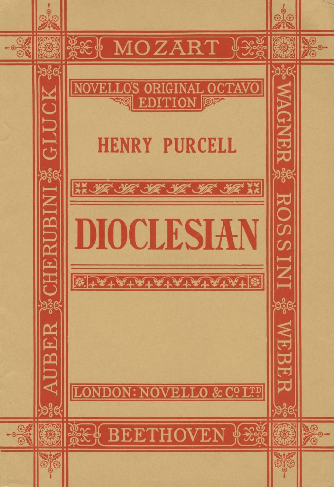 The Masque in Dioclesian or The Prophetess The Words Written by Thomas Betterton... Edited by Sir Frederick J. Bridge and John Pointer. [Piano-vocal score]. Henry PURCELL.