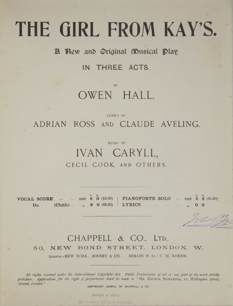 The Girl from Kay's. A New and Original Musical Play in Three Acts. By Owen Hall. Lyrics by Adrian Ross and Claude Aveling. Music by Ivan Caryll, Cecil Cook, and Others. [Piano-vocal score]. Ivan CARYLL.