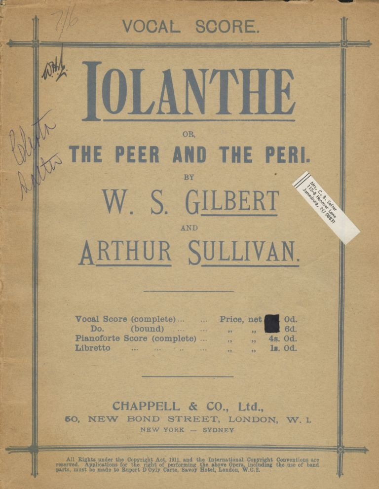 Iolanthe; or, The Peer and the Peri. by W. S. Gilbert and Arthur Sullivan. [Piano-vocal score]. Arthur SULLIVAN.