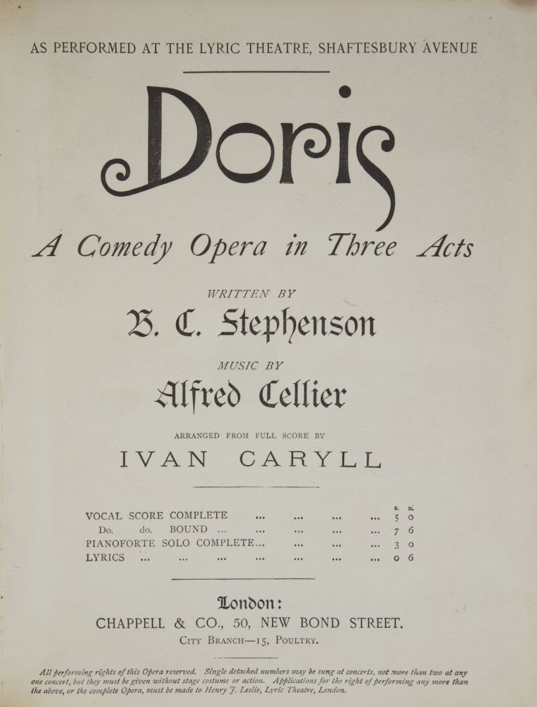 Doris A Comedy Opera in Three Acts Written by B. C. Stephenson... Arranged from Full Score by Ivan Caryll. [Piano-vocal score]. Alfred CELLIER.