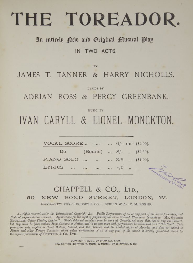 The Toreador. An entirely New and Original Musical Play in Two Acts. By James T. Tanner & Harry Nicholls. Lyrics by Adrian Ross & Percy Greenbank. [Piano-vocal score]. Ivan CARYLL, Lionel MONCKTON.