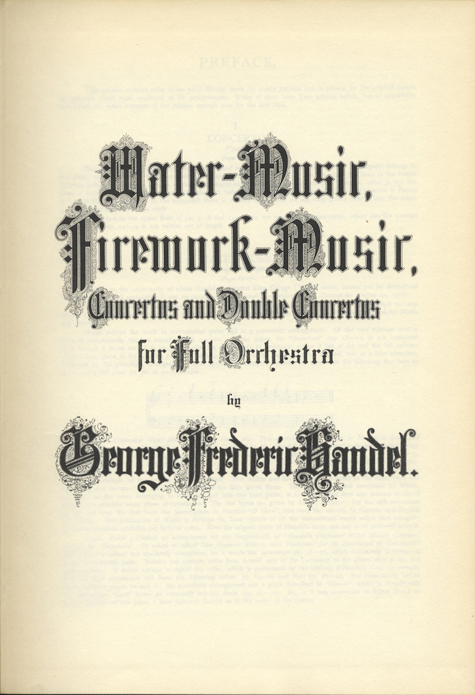 Water-Music, Firework-Music, Concertos and Double Concertos for Full Orchestra. [Full score]. George Frideric HANDEL.