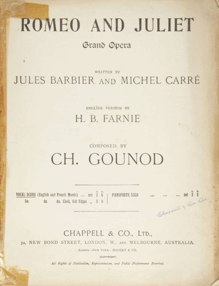 Romeo and Juliet Grand Opera Written by Jules Barbier and Michel Carré English Version by H. B. Farnie... Vocal Score (English and French Words) .. net 3 S. 6 D. [Piano-vocal score]. Charles GOUNOD.