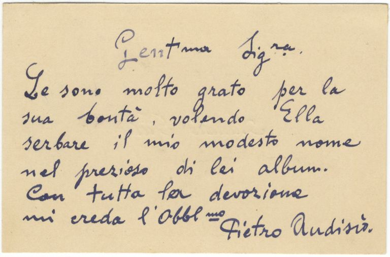 Printed visiting card of the noted tenor with 6-line autograph sentiment signed in full to verso. Pietro AUDISIO.