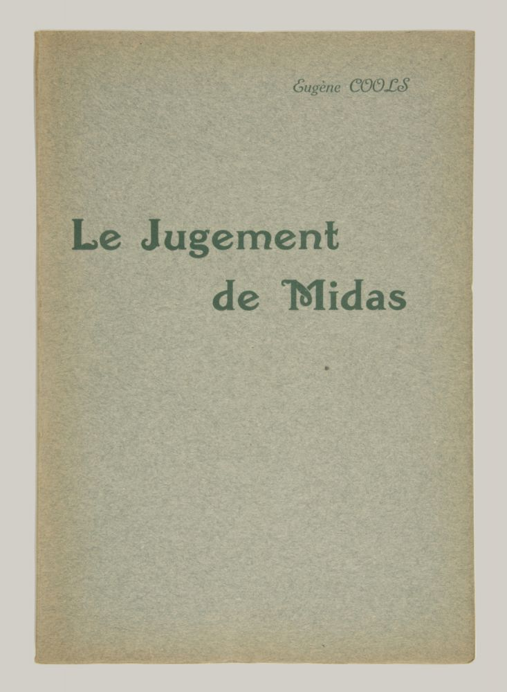 Le Jugement de Midas Comédie Lyrique en 3 Actes d'après Comédie de d'Hèle Livret de Georges Spitzmuller... Partition Chant et Piano, prix net: 15 francs... Théâtre du Trianon-Lyrique Direction Louis Masson. [Piano-vocal score]. Eugène 1877–1936 COOLS.