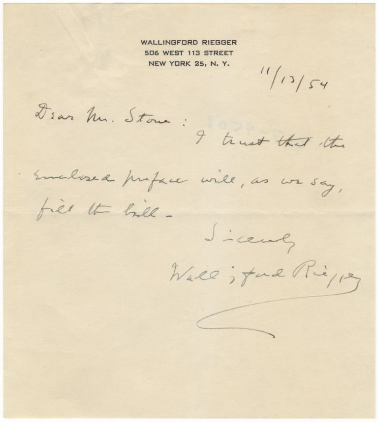 """Autograph letter signed in full, addressed to """"Mr. Stone"""" and dated November 13, 1954. Wallingford RIEGGER."""