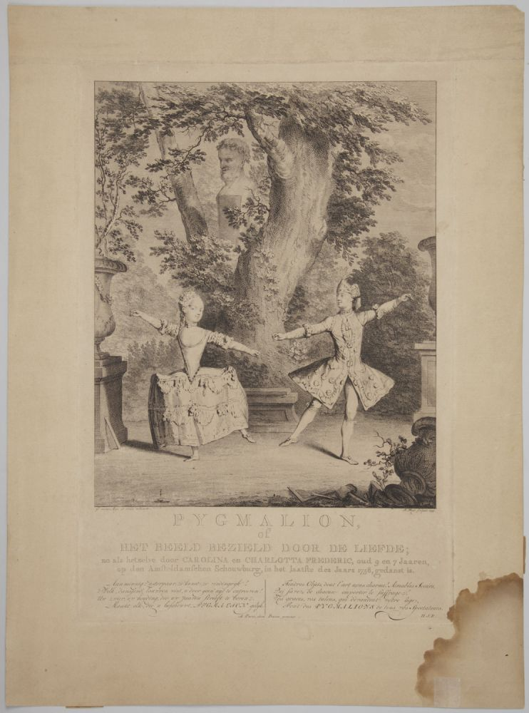 Pygmalion, of Het Beeld Bezield Door de Liefde; zo als hetzelve door Carolina en Charlotta Frederic, oud 9 en 7 Jaaren, op den Amsteldamschen Schouwburg, in het laatste des Jaars 1758, gedanst is. Engraving by Jan Punt (1711-1779) after George van der Myn (1723-1763). BALLET - 18th Century - French.