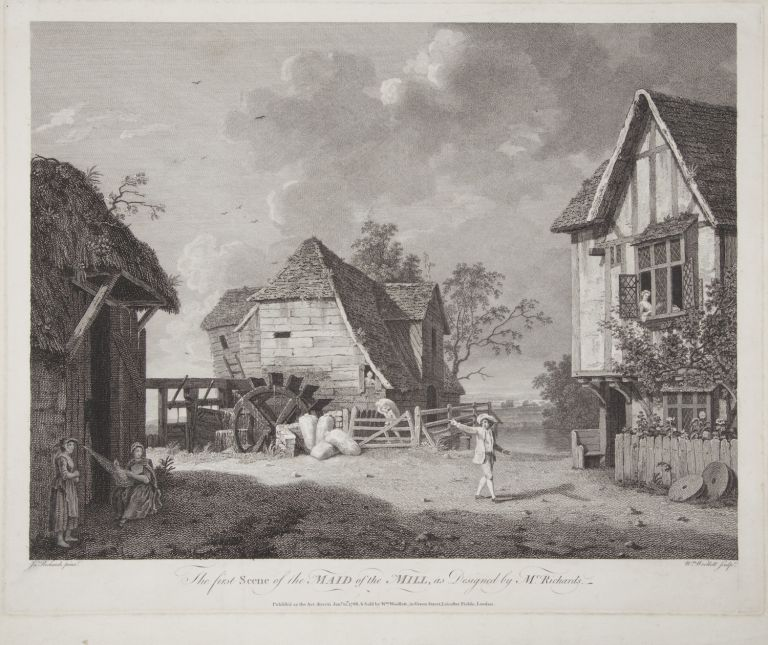 The first Scene of the Maid of the Mill, as Designed by Mr. Richards. Fine large engraving by William Woollett (1735-1785) after the painting by John Inigo Richards (1731-1810). Samuel ARNOLD.