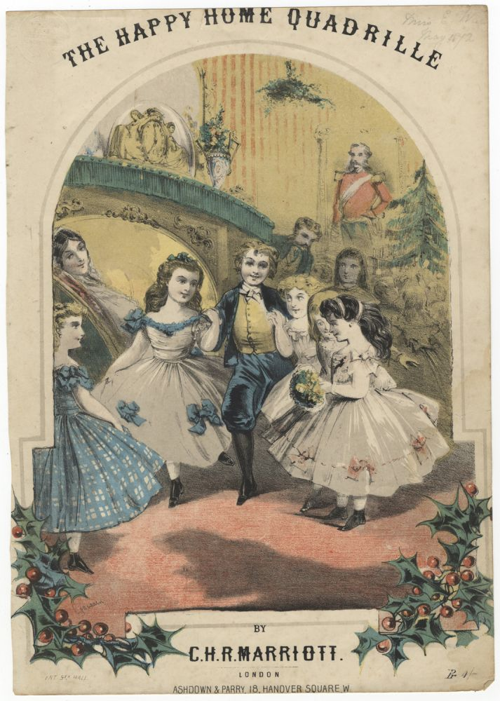 The Happy Home Quadrille... Pr 4/-. DANCE - 19th Century - English - Social Dance, Marriott, harles, andel, and.