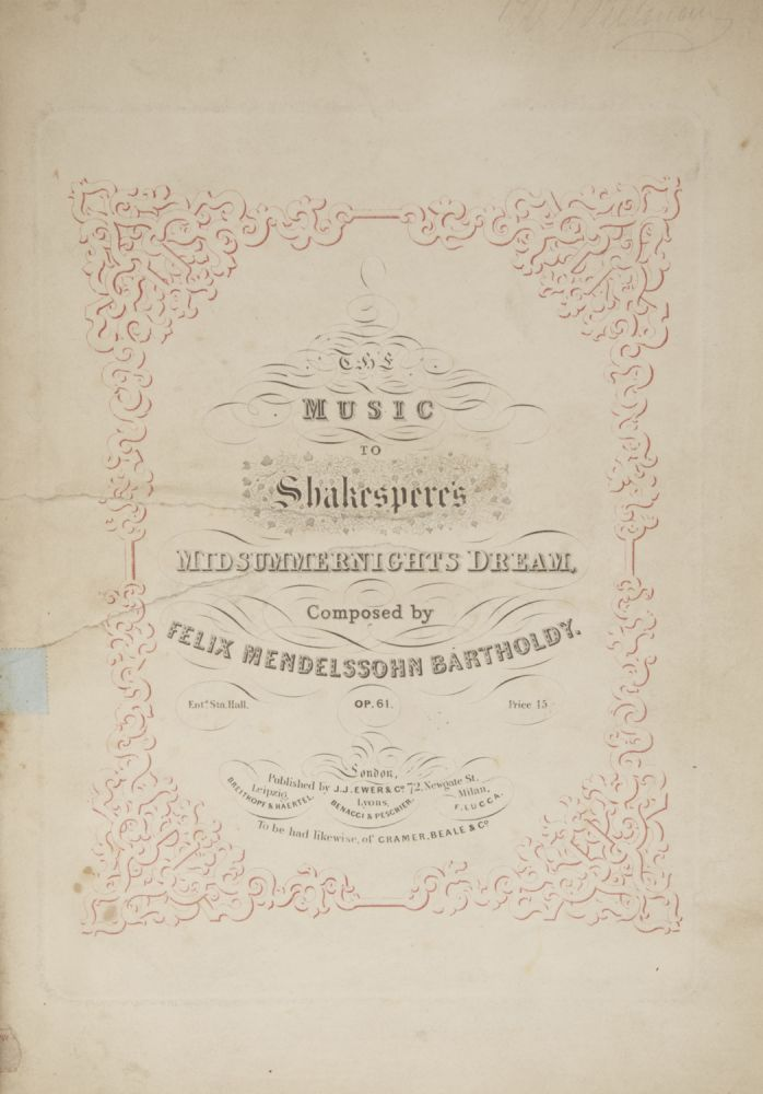 [Op. 61]. The Music to Shakespere's[!] Midsummernights Dream ... Op. 61. Price 15/-. [Piano four-hands]. Felix MENDELSSOHN.