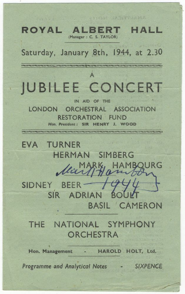 Autograph signature dated 1944 in ink on a performance program featuring Hambourg, Eva Turner, Sir Adrian Boult, and the National Symphony Orchestra at the Royal Albert Hall in a Jubilee Concert in aid of the London Orchestral Association Restoration Fund, January 8, 1944. Mark HAMBOURG.