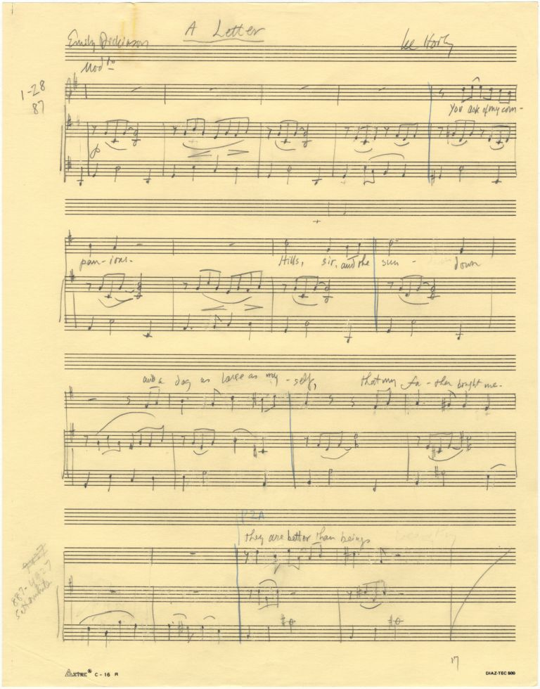 A Letter. A song for voice and piano. Autograph musical manuscript dated January 28, [19]87. Text by Emily Dickinson. Lee HOIBY.