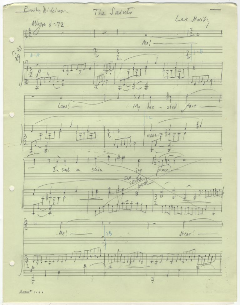 The Saints [The Shining Place]. Song for voice and piano. Autograph musical manuscript dated December 23, 24, and Christmas Day, 1989. Text by Emily Dickinson. Lee HOIBY.