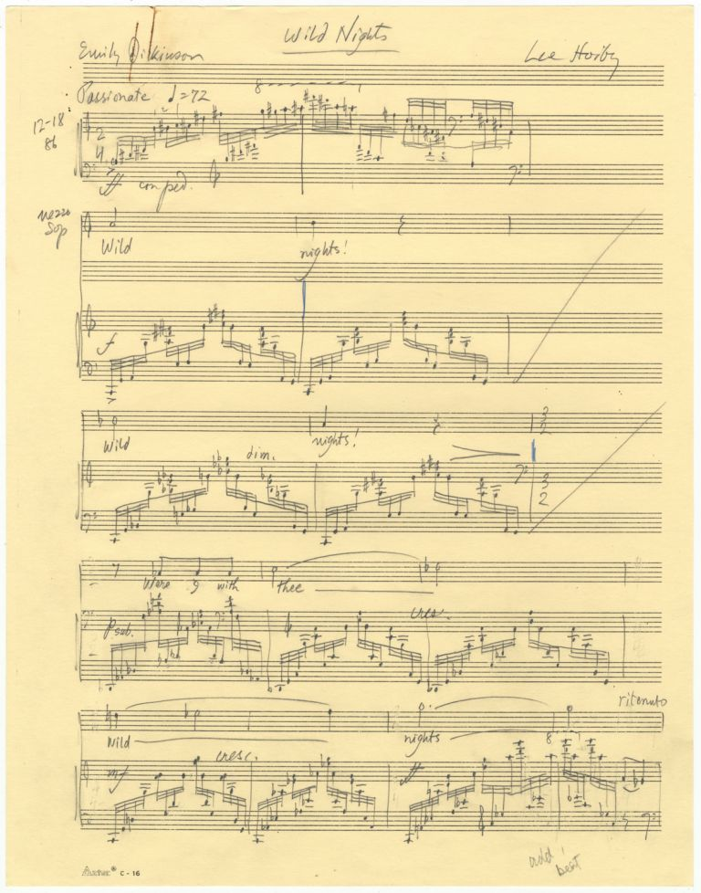 Wild Nights. Song for voice and piano. Autograph musical manuscript dated Christmas Day 1986. Text by Emily Dickinson. Lee HOIBY.