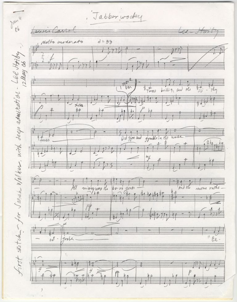 Jabberwocky. Song for voice and piano. Autograph musical manuscript variously dated January 4, 5, and 7, 1986. Text by Lewis Carroll. Lee HOIBY.