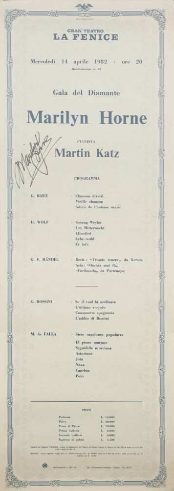 Large broadside for a recital by Marilyn Horne at La Fenice in Venice, April 14, 1982 including songs and arias by Bizet, Wolf, Handel, Rossini, and de Falla, with Horne accompanied by Martin Katz. Signed by Horne. Marilyn b. 1934 HORNE.