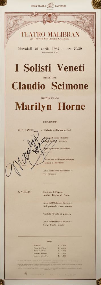 Large broadside for a concert featuring Marilyn Horne at the Teatro Malibran in Venice, April 21, 1982 with I Soloisti Veneti conducted by Claudio Scimone in a program including works by Handel and Vivaldi. Signed by Horne. Marilyn b. 1934 HORNE.