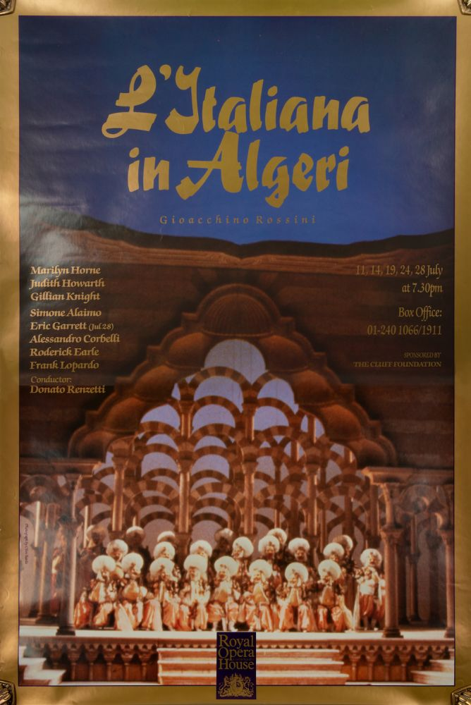 Large colour poster for L'Italiana in Algeri at the Royal Opera House in London in July of 1989 featuring Marilyn Horne as Isabella, Judith Howarth as Elvira, and Gillian Knight as Zulma, conducted by Donato Renzetti. Gioachino ROSSINI.