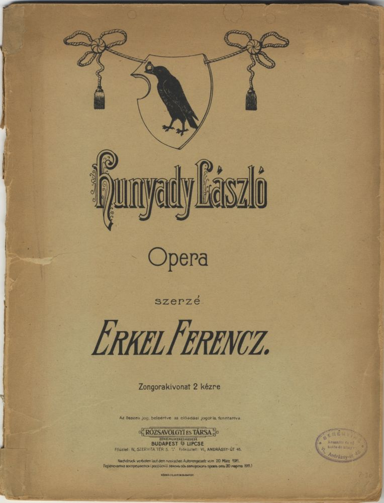 Hunyadi László. [Excerpts for solo piano]. Ferenc ERKEL.