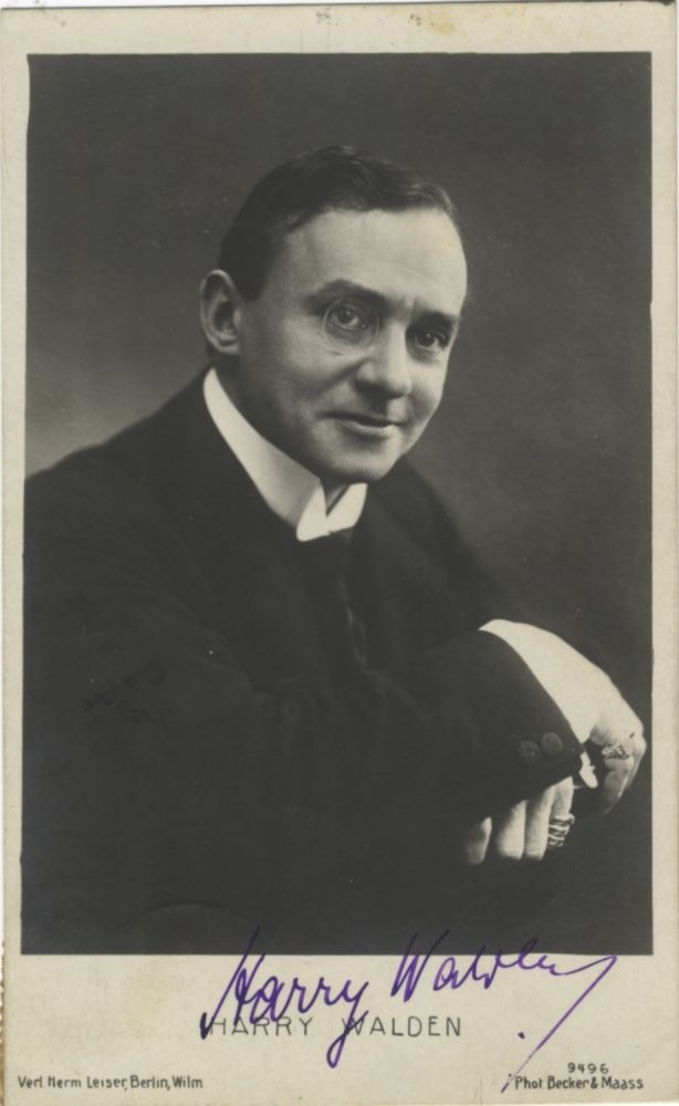 Postcard photograph with autograph signature of the German actor. Addressed to Walter Honig in Vienna. Harry WALDEN.