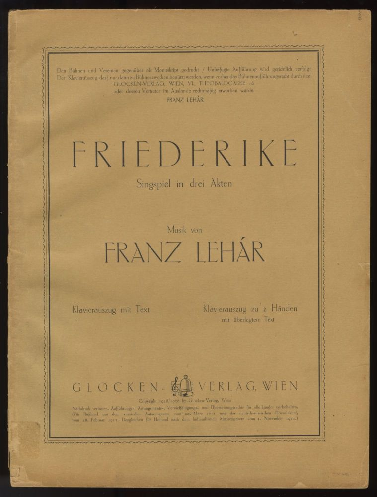 Friederike. [Piano-vocal score]. Franz LEHÁR.