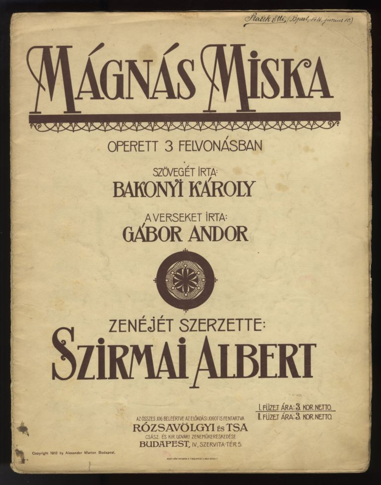 Mágnás Miska. [Excerpts in piano-vocal score]. Albert SZIRMAI.