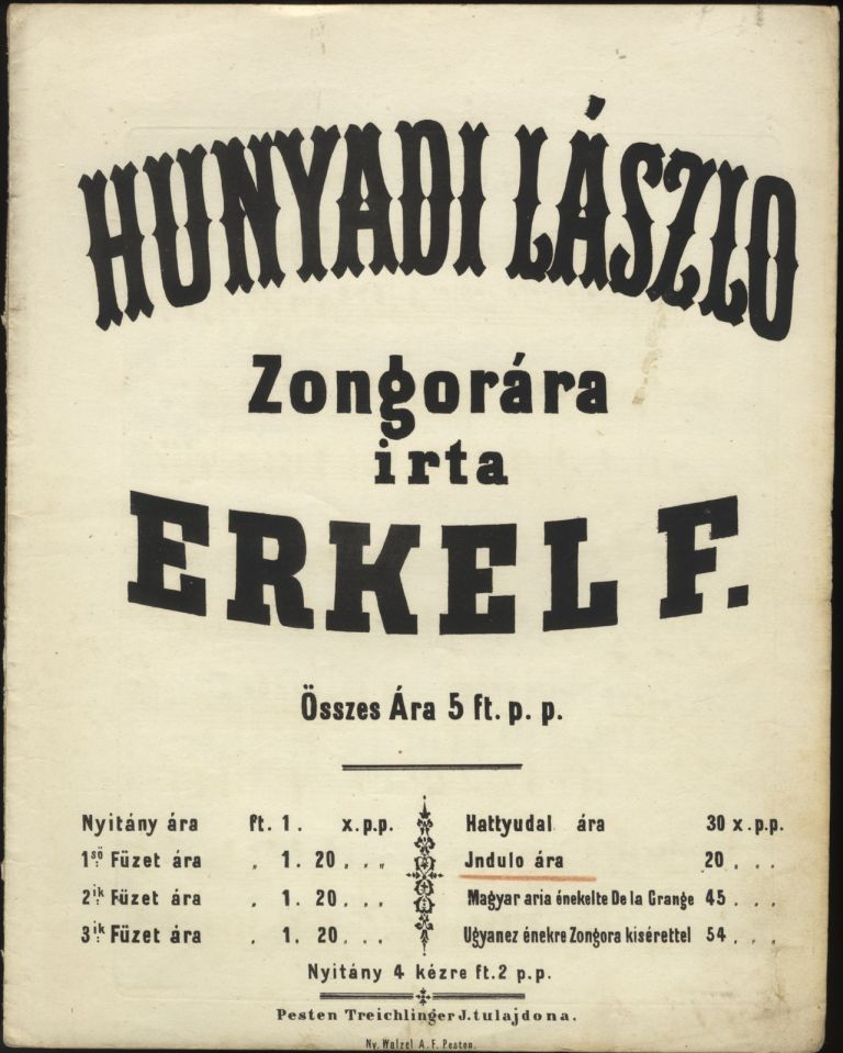 Hunyadi László ... Indulo. [March for solo piano]. Ferenc ERKEL.