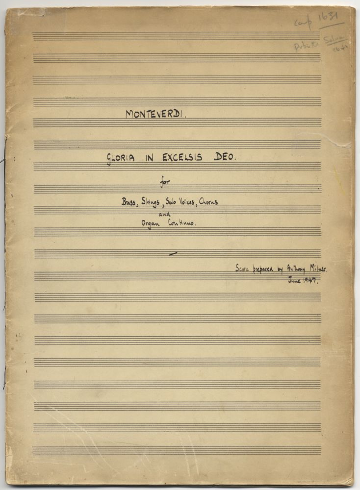 Gloria in Excelsis Deo [Claudio] Monteverdi [arranged] for Brass, Strings, Solo Voices, Chorus and Organ Continuo. Autograph musical manuscript full score. 1947. Anthony MILNER, arr.