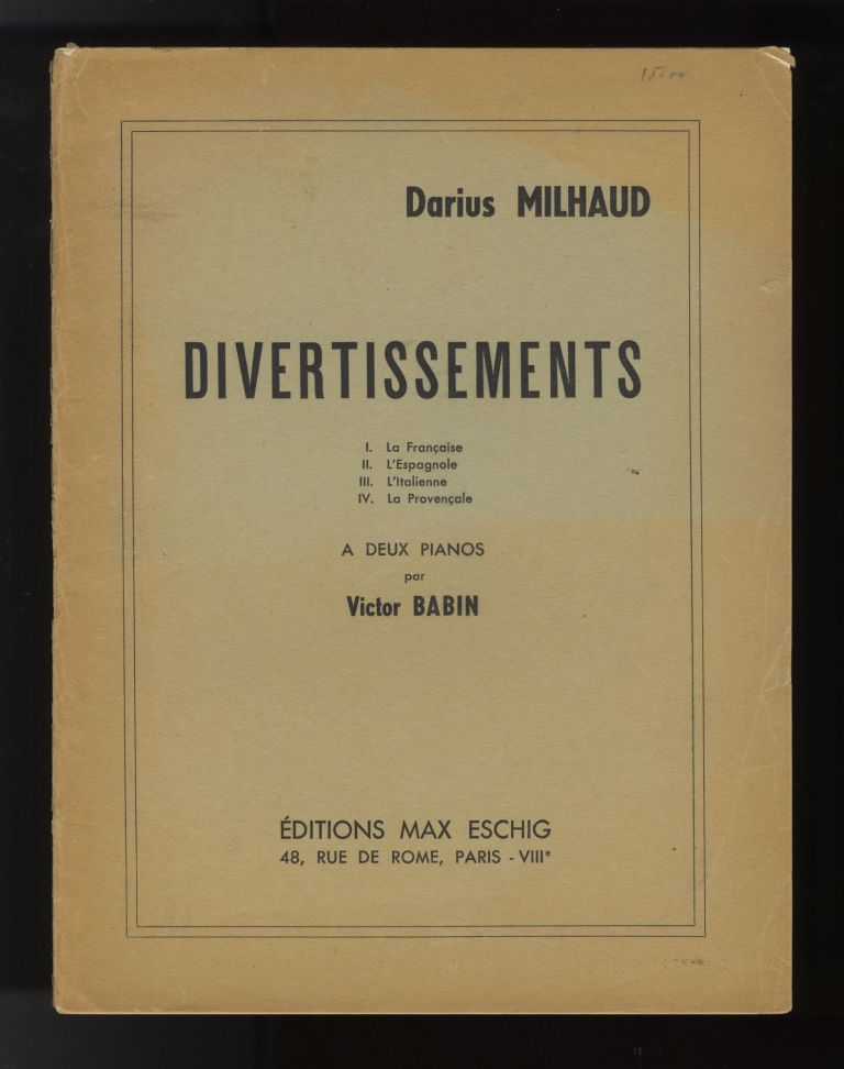 Divertissements [Arranged for two pianos]. Signed by the composer. Darius MILHAUD.