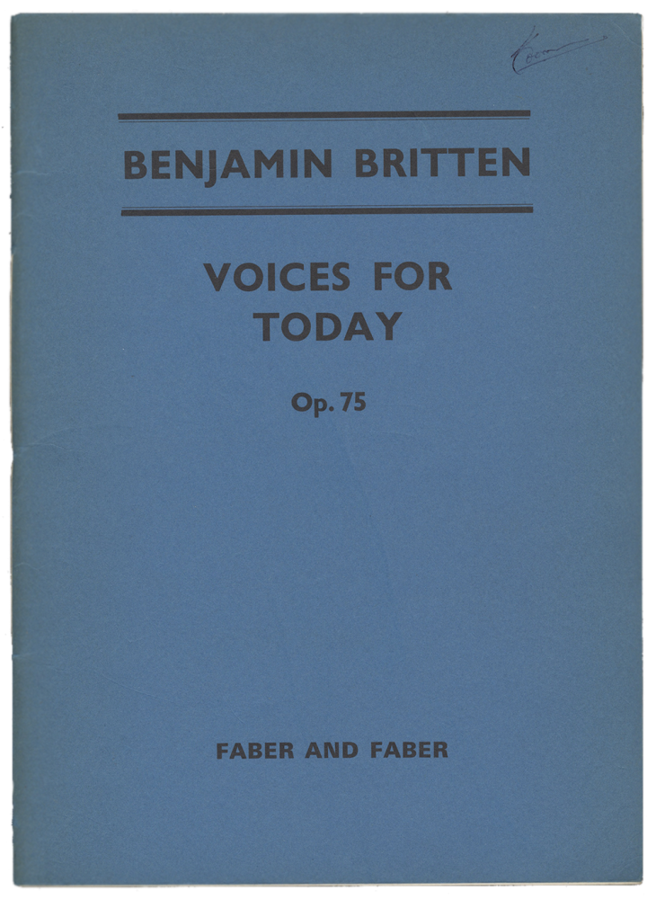 [Op. 75]. Voices for Today ... [Vocal score with organ accompaniment]. Benjamin BRITTEN.