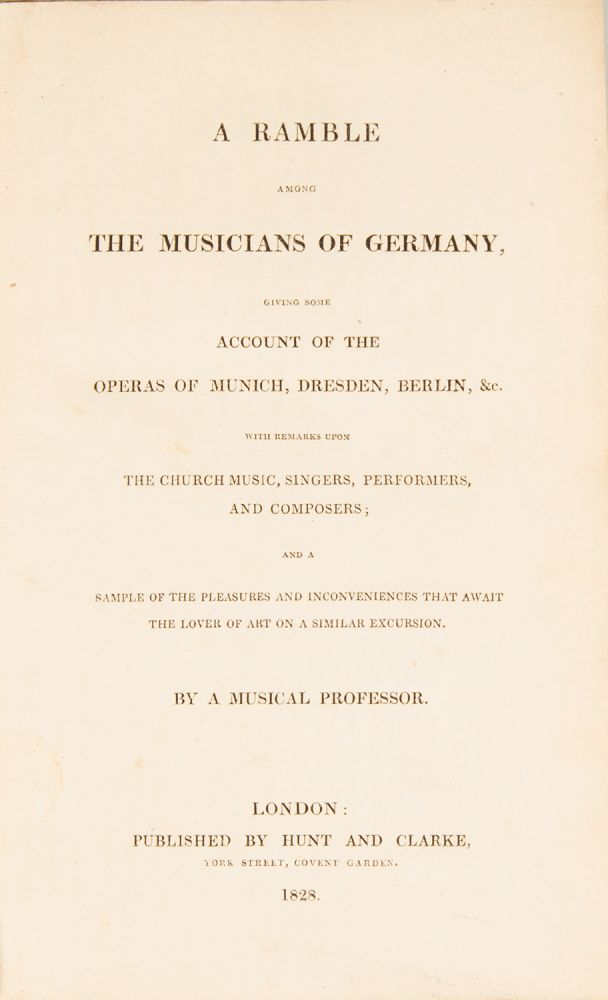 A Ramble among the Musicians of Germany, Edward HOLMES.