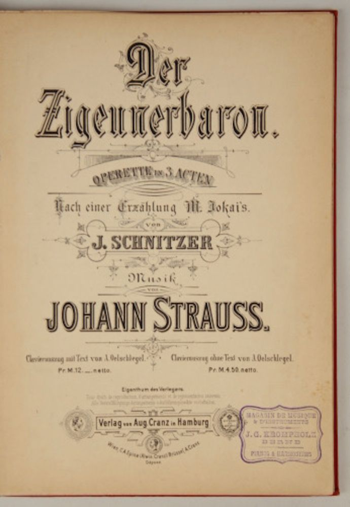 Der Zigeunerbaron [Piano-vocal score]. Johann STRAUSS, Jr.