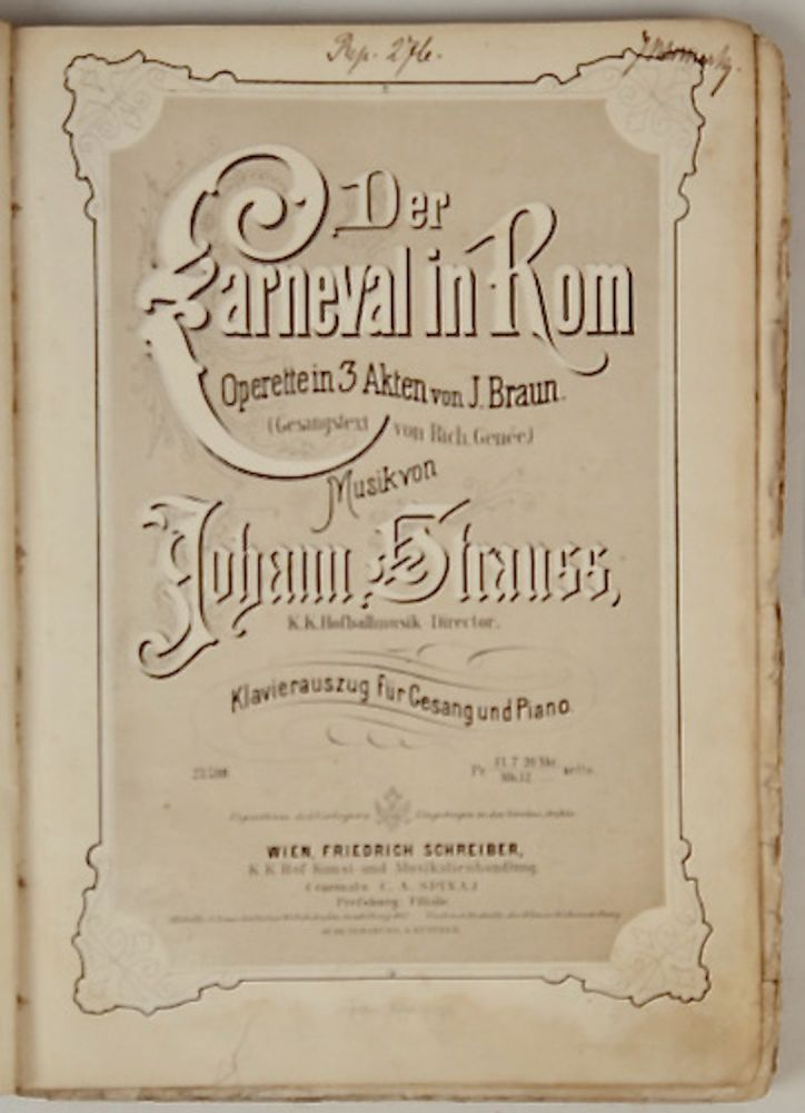 Der Carneval in Rom [Piano-vocal score]. Johann STRAUSS, Jr.