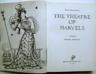 The Theatre of Marvels; Preface by Marcel Marceau. DANCE, Marian Hannah Winter.